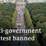 German authorities ban mass gathering against coronavirus measures in Berlin | DW News